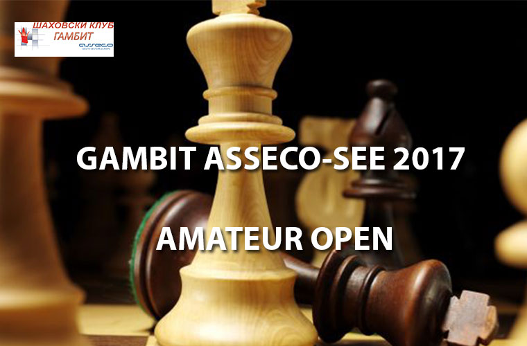 GAMBIT ASSECO-SEE 2017 AMATEUR OPEN